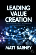 Leading Value Creation: Organizational Science, Bioinspiration, and the Cue See Model (Hardcover)