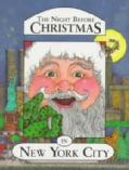 The Night Before Christmas in New York City (Hardcover)