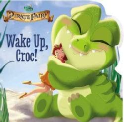 Wake Up, Croc! (Board book)