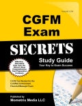CGFM Exam Secrets: CGFM Test Review for the Certified Government Financial Manager Exam