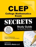 CLEP College Mathematics Exam Secrets: CLEP Test Review for the College Level Examination Program (Paperback)