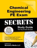 Chemical Engineering PE Exam Secrets: Chemical Engineering PE Test Review for the Principles and Practice of Engi... (Paperback)