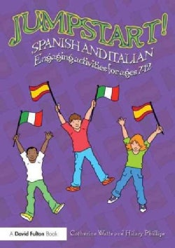 Jumpstart! Spanish and Italian: Engaging Activities for Ages 7-12 (Paperback)