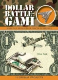 Dollar Battle-gami (Paperback)