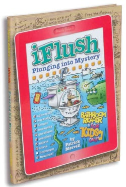 Uncle John's iFlush Plunging into Mystery Bathroom Reader for Kids Only! (Hardcover)