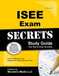 Isee Secrets: Study Guide Your Key to Exam Success. Isee Test Review for the Intermediate School Entrance Exam