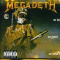 Megadeth - So Far, So Good ... So What (Parental Advisory)