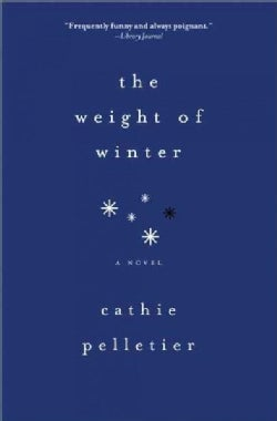 The Weight of Winter (Paperback)