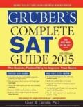 Gruber's Complete SAT Guide 2015 (Paperback)