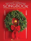 The Easy Christmas Songbook: Easy to Play on Piano or Guitar With Lyrics: Easy Piano (Paperback)