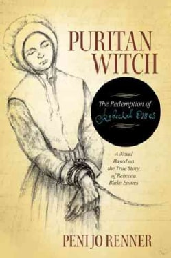 Puritan Witch: The Redemption of Rebecca Eames (Hardcover)