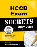 Hccb Exam Secrets Study Guide: Hccb Test Review for the Healthcare Compliance Certification Board Examination (Paperback)