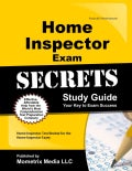 Home Inspector Exam Secrets: Home Inspector Test Review for the Home Inspector Exam
