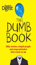 The Dumb Book: Silly Stories, Stupid People and Mega-mistakes That Crack Us Up (Paperback)