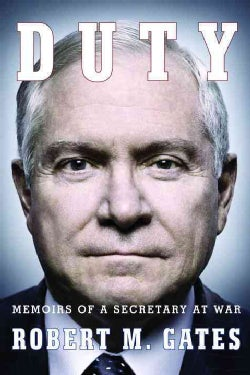 Duty: Memoirs of a Secretary at War (Hardcover)
