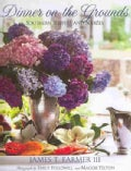 Dinner on the Grounds: Southern Suppers and Soirees (Hardcover)