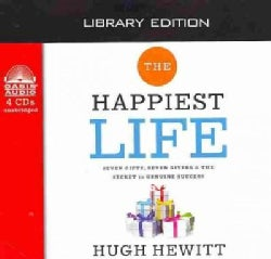 The Happiest Life: Seven Gifts, Seven Givers & the Secret to Genuine Success: Library Edition (CD-Audio)