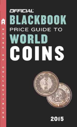 The Official Blackbook Price Guide to World Coins 2015 (Paperback)