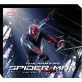 The Amazing Spider-Man: Behind the Scences & Beyond the Web (Hardcover)