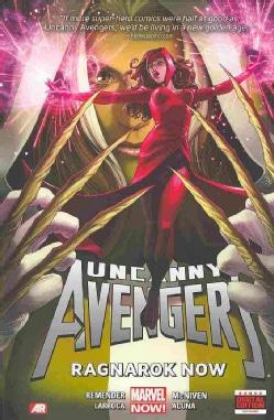 Uncanny Avengers 3: Ragnarok Now (Hardcover)