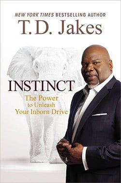 Instinct: The Power to Unleash Your Inborn Drive (Hardcover)