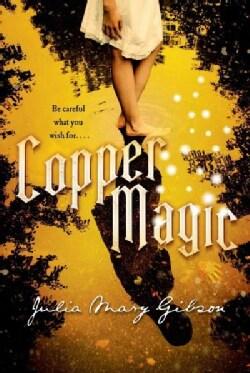 Copper Magic (Hardcover)