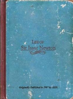 The Life of Sir Isaac Newton (Hardcover)