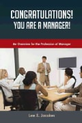 Congratulations! You Are a Manager: An Overview for the Profession of Manager (Paperback)