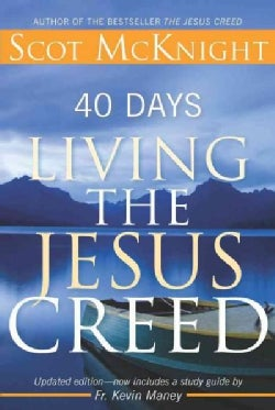 40 Days Living the Jesus Creed (Paperback)