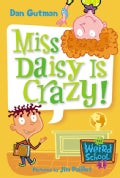 Miss Daisy Is Crazy! (Paperback)