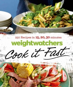 WeightWatchers Cook It Fast: 250 Recipes in 15, 20, 30 Minutes (Paperback)