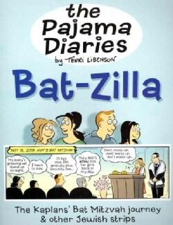 The Pajama Diaries: Bat-Zilla (Paperback)