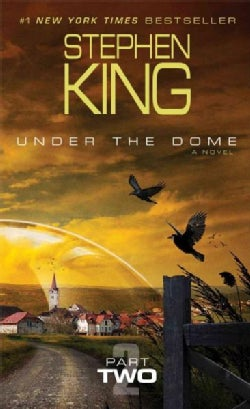 Under the Dome: Part 2 (Paperback)