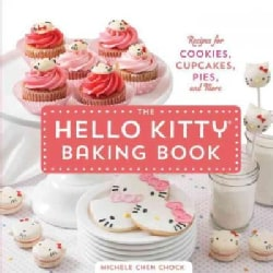 The Hello Kitty Baking Book: Recipes for Cookies, Cupcakes, Pies, and More (Hardcover)