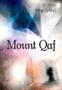 Mount Qaf (Paperback)
