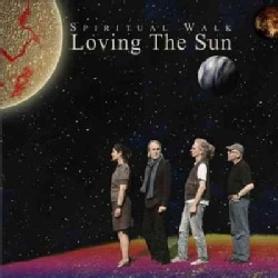 Loving The Sun - Spiritual Walk