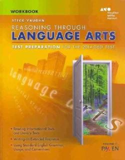 Steck-Vaughn Reasoning Through Language Arts Test Preparation for the 2014 GED Test (Paperback)