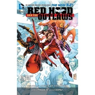 Red Hood and the Outlaws 4: League of Assassins (Paperback)