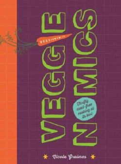 Veggienomics: Thrifty Meat-free Cooking at Its Best (Hardcover)