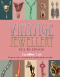 Vintage Jewellery Sourcebook: Designers, Styles and Stockists for Costume and Fine Jewellery (Paperback)