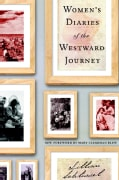 Women's Diaries of the Westward Journey (Paperback)