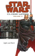 Star Wars Clone Wars 4: Light and Dark (Paperback)