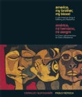 America My Brother, My Blood / America, Mi Hermano, Mi Sangre: A Latin American Song of Suffering and Resistance (Hardcover)