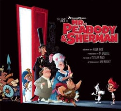The Art of Mr. Peabody and Sherman (Hardcover)