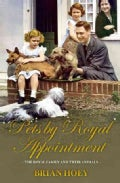 Pets by Royal Appointment: The Royal Family and Their Animals (Hardcover)