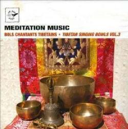 Tsering Tobgyal - Tibetan Singing Bowls: Vol. 3
