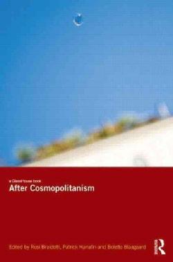 After Cosmopolitanism (Paperback)