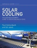 Solar Cooling: The Earthscan Expert Guide to Solar Cooling Systems (Hardcover)