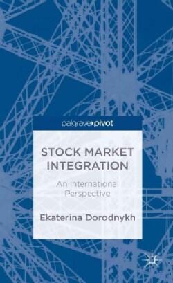 Stock Market Integration: An International Perspective (Hardcover)
