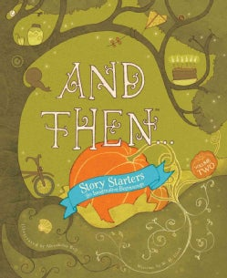 And Then Story Starters (Hardcover)